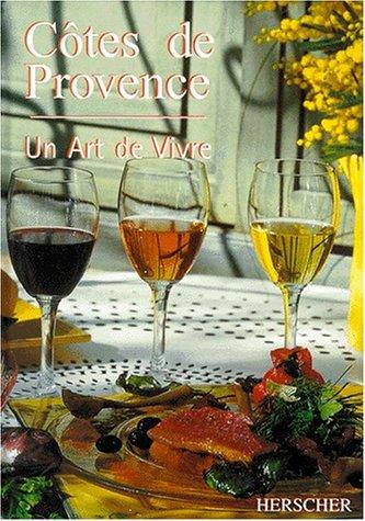 Côtes de Provence : Un art de vivre