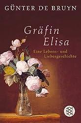Gräfin Elisa: Eine Lebens- und Liebesgeschichte