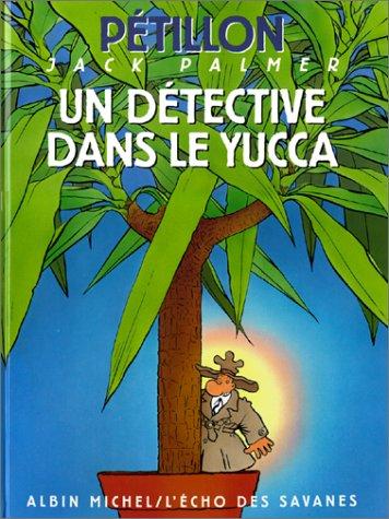 Les Aventures de Jack Palmer, tome 8 : Un détective dans le yucca
