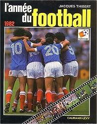 L'Année du football 1982, numéro 10