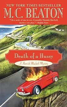 Death of a Hussy (A Hamish Macbeth Mystery Book 5) (English Edition) par [Beaton, M. C.]