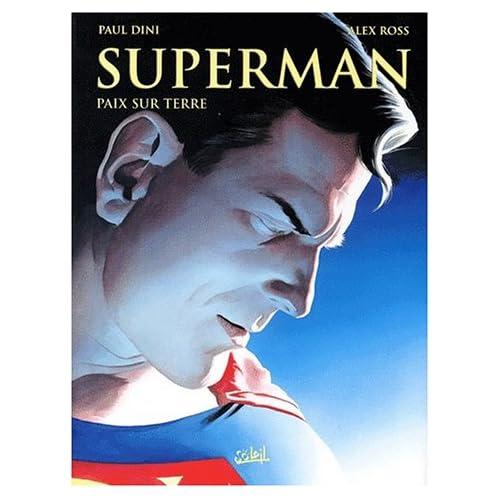 Superman, tome 1: Paix sur terre