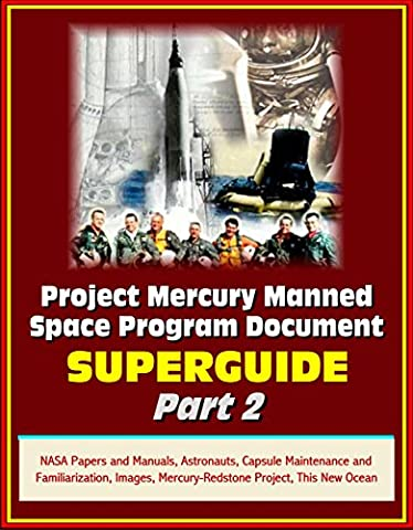 Project Mercury Manned Space Program Document Superguide - Part 2: NASA Papers and Manuals, Astronauts, Capsule Maintenance and Familiarization, Images, Mercury-Redstone Project, This New