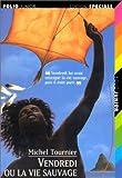 Vendredi ou La Vie sauvage (1 livre + coffret 2 cassettes) - Gallimard Jeunesse - 02/10/1998