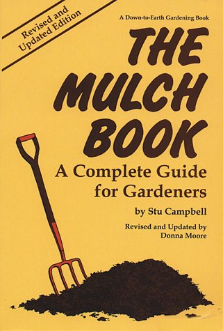 the-mulch-book-a-complete-guide-for-gardeners-down-to-earth-book