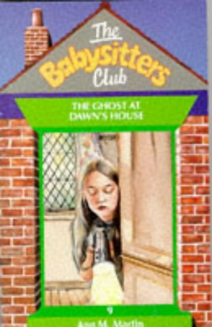 Ghost at Dawn's House (Babysitters Club)