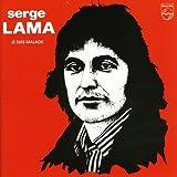 Songtexte von Serge Lama - Je suis malade