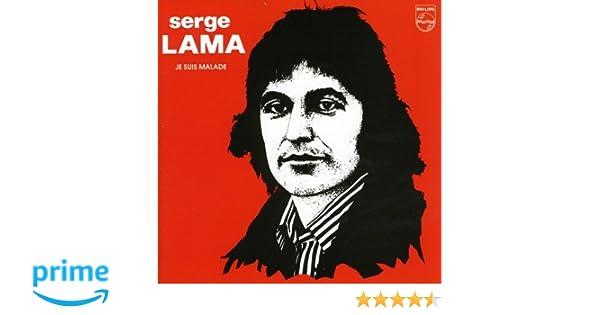 Je Suis Malade Serge Lama Jean Claude Petit Amazon Fr Musique