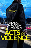 Acts of Violence (Inspector Carlyle) (English Edition)