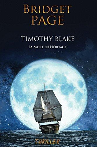 Timothy Blake La mort en héritage - Bridget Page