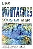 Carte géologique - Les montagnes sous la mer