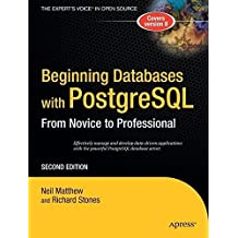 Beginning Databases with PostgreSQL: From Novice to Professional by Richard Stones (2007-09-06)