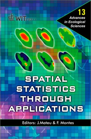 13: Spatial Statistics Through Applications (Advances in Ecological Sciences)
