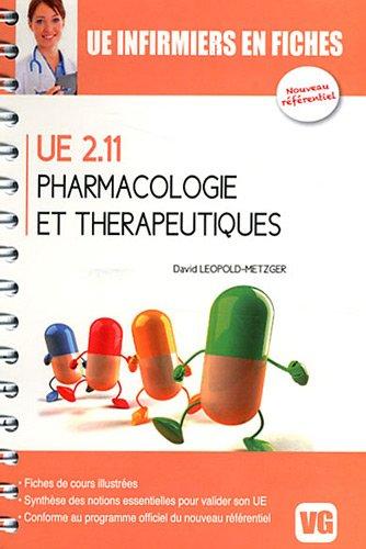 Pharmacologie et thérapeutiques : UE 2.11 par David Leopold-Metzger