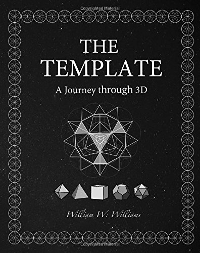 The Template: A journey through 3D