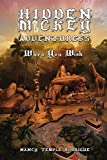 HIDDEN MICKEY ADVENTURES 5: When You Wish - 9th Hidden Mickey Adventure Mystery novel about Walt Disney and Disneyland Magic Kingdom, Love, Intrigue, ... Mansion, Small World, Treasure (volume 5) by Nancy Temple Rodrigue (2016-04-01) -