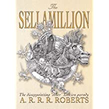 The Sellamillion (GOLLANCZ S.F.) by Adam Roberts (2005-09-08)