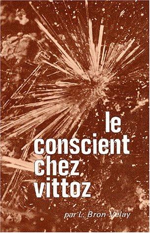 Le conscient chez Vittoz. 2ème édition