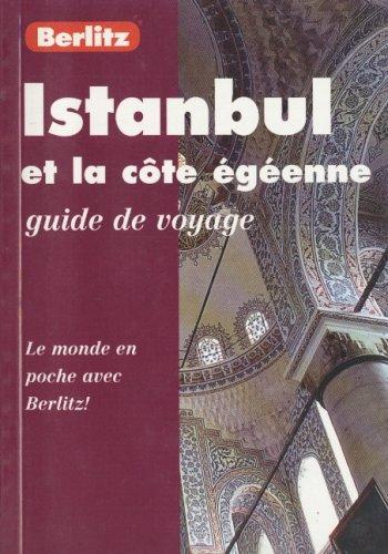 ISTANBUL ET LA COTE EGEENNE. 1ère édition juillet 1998