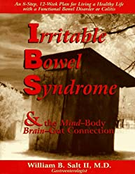 Irritable Bowel Syndrome and the Mind-Body Brain-Gut Connection (Mind-Body Connections)