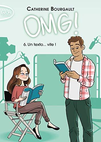 OMG ! - tome 6 Un texto... vite ! (6)