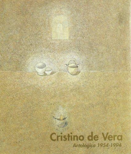 Cristino de Vera. Antológica 1954-1994