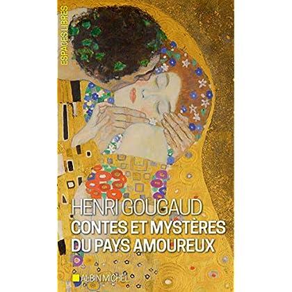 Contes et mystères du pays amoureux : Contes et mystères du pays amoureux (Espaces libres t. 290)