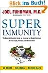 Super Immunity: The Essential Nutriti...