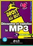 Découvrez et Exploitez le MP3, avec CD