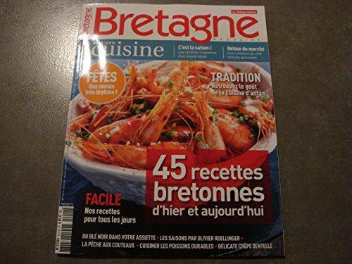 BRETAGNE MAGAZINE 45 RECETTES BRETONNES