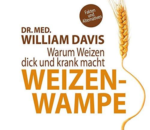 weizenwampe-warum-weizen-dick-und-krank-macht