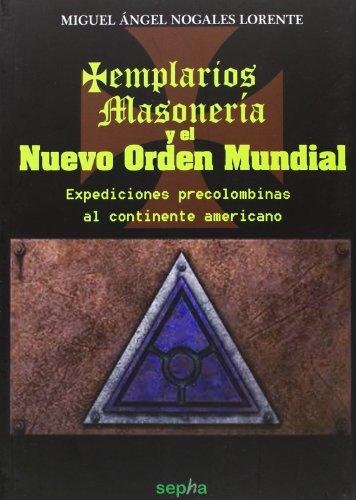 templarios-masoneria-y-el-nuevo-orden-mundial-cara-oculta