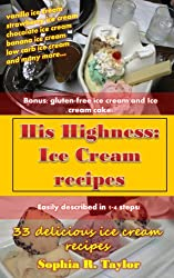 Ice Cream Recipes (His Highness Book 3) (English Edition)