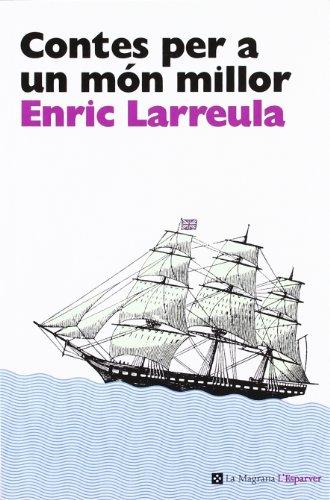 Contes per a un món millor (L' ESPARVER) por Enric Larreula