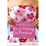 Für jede Lösung ein Problem: Roman (Allgemeine Reihe. Bastei Lübbe Taschenbücher)