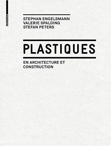Plastiques: en Architecture et Construction par Stephan Engelsmann