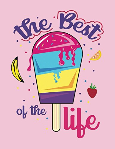 Preisvergleich Produktbild The Best Of The Life: Quote Cover Kids Large Ruled Notebook Lined Exercise Journal with 150 Pages To Write Draw Sketch For Boys Girls Teens And Student (Children's Collections,  Band 90)
