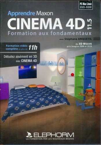 Apprendre Maxon Cinéma 4D 11.5: Formation aux fondamentaux (Stéphane Anquetil)