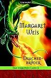 Margaret Weis: Drachenbrüder