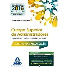 Cuerpo Superior de Administradores [Especialidad Gestión Financiera (A1 1200)] de la Junta de Andalucía. Temario Volumen 6