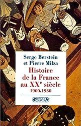 Histoire de la France au XXe siècle, tome 1 : 1900-1930