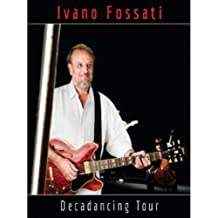 Ivano Fossati - Decadancing tour