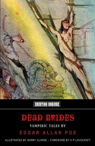 Dead Brides: Vampiric Tales By Edgar Allan Poe (Crypt Of Poe) by Poe, Edgar Allan (2013) Paperback