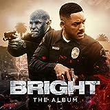 Bright The Album