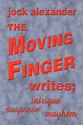 The Moving Finger Writes Cover Image