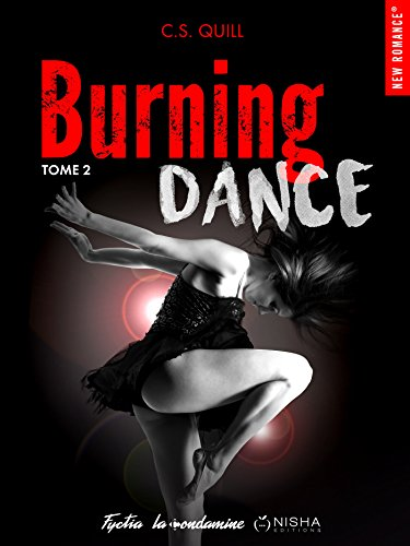 Burning Dance - tome 2 par [Quill, C s]