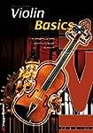 Violin Basics: Die Anfängerschule für...