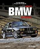 BMW : Les sportives mythiques. Photos inédites