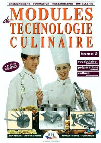Modules de technologie culinaire, tome 2