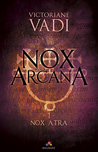 Nox Atra: Nox Arcana, T1